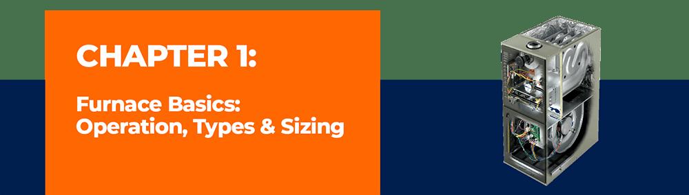 Furnace Basics: Operation, Types & Sizing