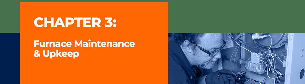 Furnace Maintenance & Upkeep