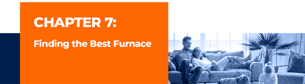 Finding the Best Furnace For You